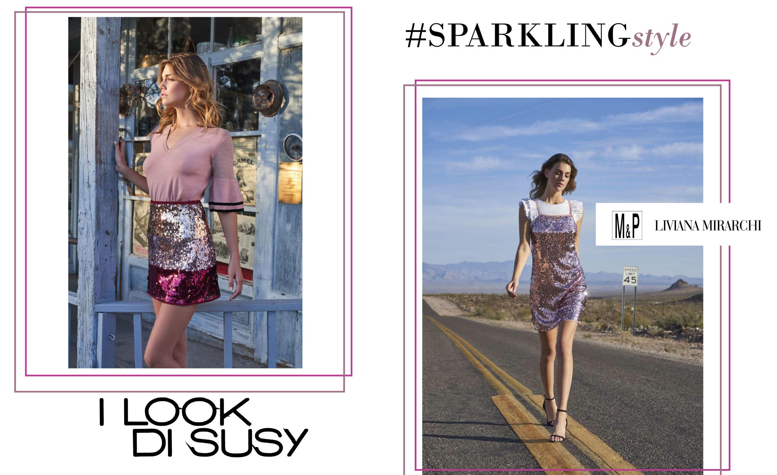 I Look di Susy: sparkling style